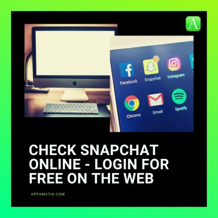 Tarkista Snapchat Online - Kirjaudu ilmaiseksi verkossa 1