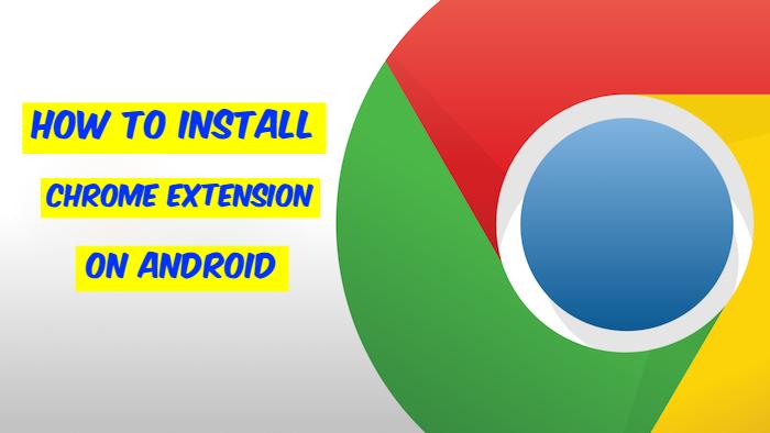 Kuinka asentaa Google Chrome -laajennukset Androidiin