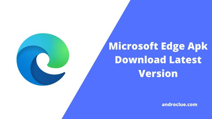 Microsoft Edge Apk Pobierz najnowszą wersję - Edge Browser na Androida 1